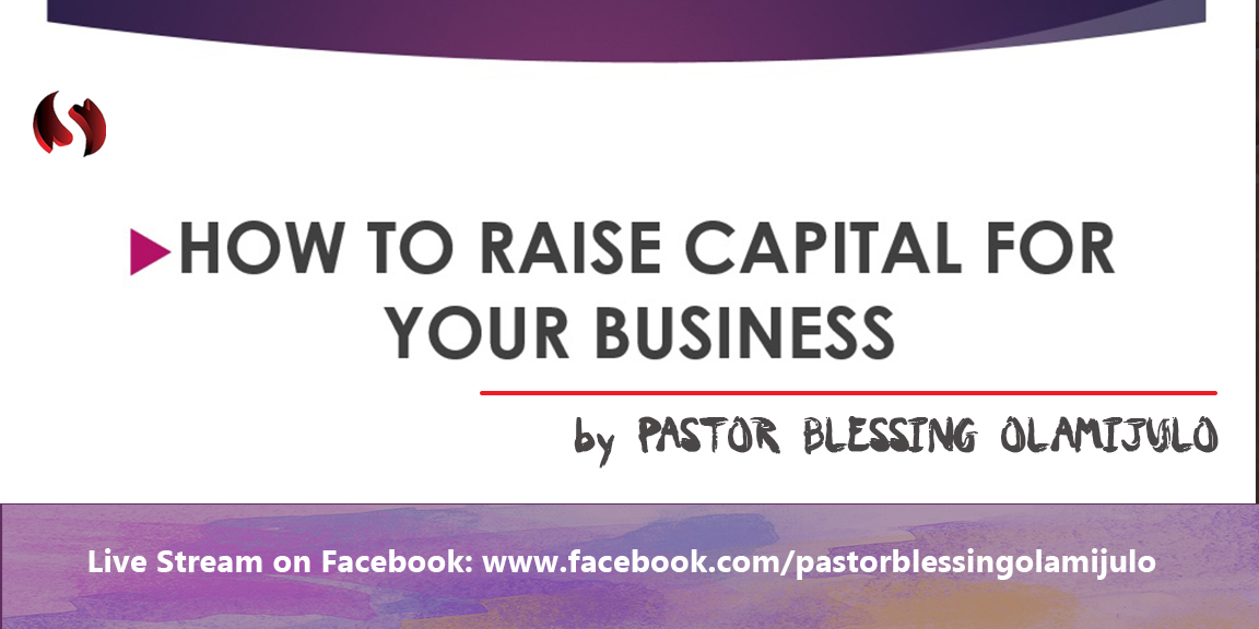 how-to-raise-funds-business-pastorblessingolamijulo