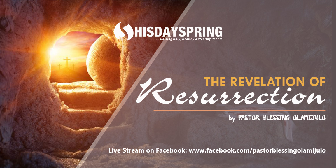 revelation-of-resurrection-hisdayspring
