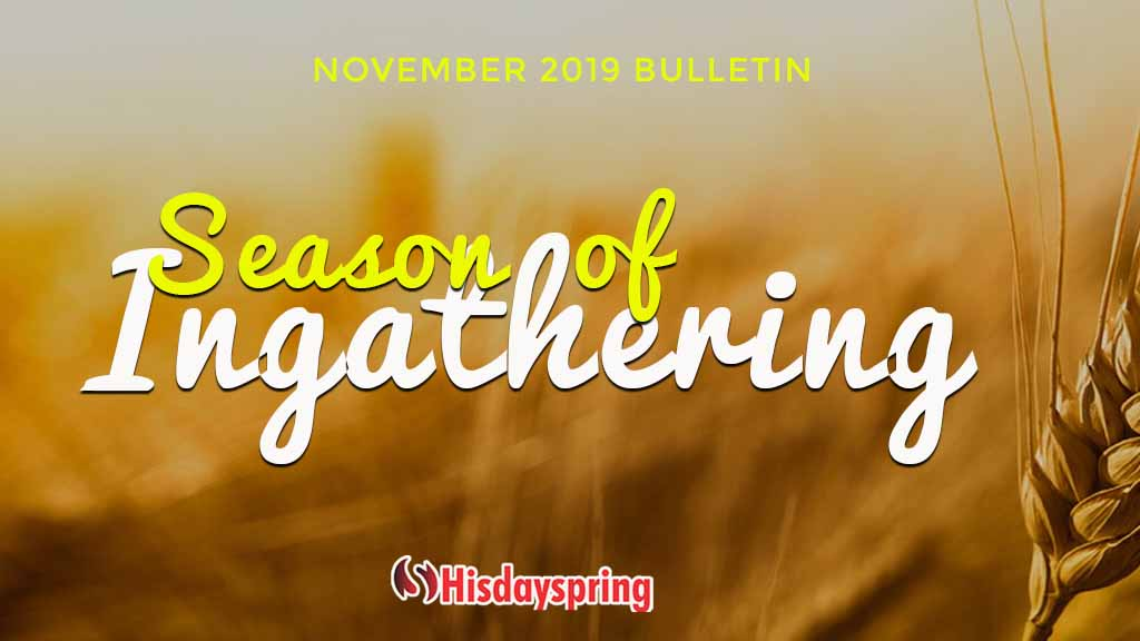 Season of In-gathering - November 2019 Bulletin